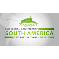 Missions Conference 2016 - South America