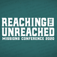 Missions Conference 2020 - Unreached
