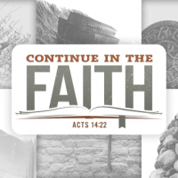 Continue in the Faith